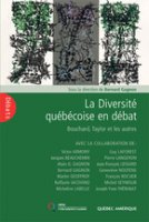 La diversité québécoise en débat : Bouchard, Taylor et les autres