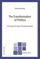 The Transformation of Politics. Governing in the Age of Complex Societies