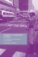 Women's Citizenship in Peru. The Paradoxes of Neopopulism in Latin America