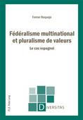 Fédéralisme multinational et pluralisme de valeurs