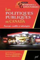 Les politiques publiques au Canada. Pouvoir, conflits et idéologies
