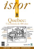 ISTOR revista de historia internacional, Quebec : Una historia de 400 años
