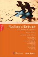 Pluralisme et démocratie. Entre culture, droit et politique