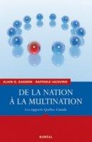 De la nation à la multination : les rapports Québec-Canada