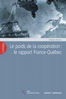 Le poids de la coopération : le rapport France-Québec
