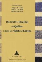 Diversité et identités au Québec et dans les régions d'Europe