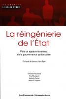 La réingénierie de l'État. Vers un appauvrissement de la gouvernance québécoise