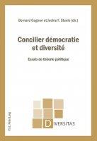 Concilier démocratie et diversité : Essais de théorie politique