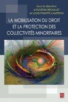 La mobilisation du droit et la protection des collectivités minoritaires