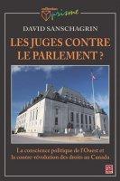 Les juges contre le Parlement ? La conscience politique de l'Ouest et la contre-révolution des droits au Canada